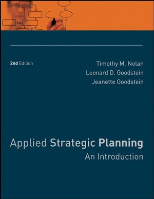 Applied Strategic Planning: An Introduction, 2nd Edition