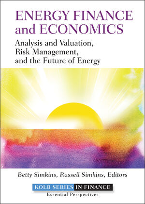 Energy Finance and Economics: Analysis and Valuation, Risk Management, and the Future of Energy (1118017129) cover image