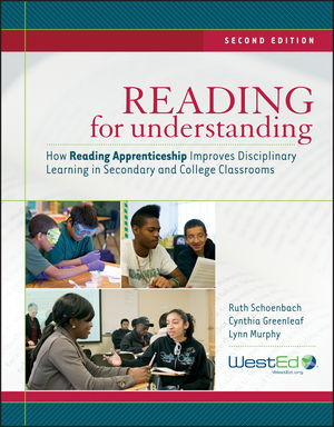 Reading for Understanding: How Reading Apprenticeship Improves Disciplinary Learning in Secondary and College Classrooms, 2nd Edition (1118234529) cover image
