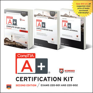 CompTIA A+ Complete Certification Kit Recommended Courseware: Exams 220-801 and 220-802, 2nd Edition