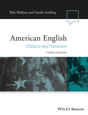 American English: Dialects and Variation, 3rd Edition