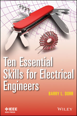 Ten Essential Skills for Electrical Engineers (1118527429) cover image