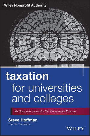 <span class='search-highlight'>Taxation</span> for Universities and Colleges: Six Steps to a Successful Tax Compliance Program
