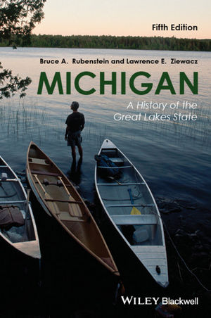 Michigan: A History of the Great Lakes State, 5th Edition (1118649729) cover image