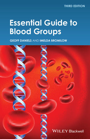 Essential Guide to Blood Groups, 3rd Edition (1118688929) cover image