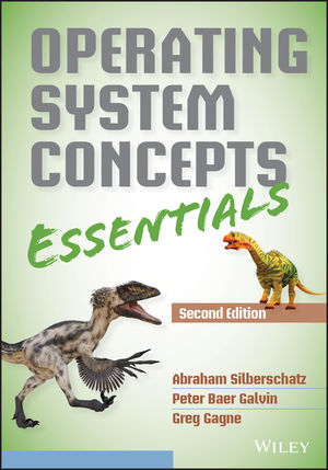 Operating System Concepts Essentials 2nd Edition Wiley