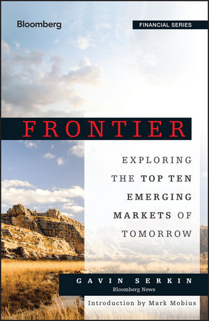 Frontier: Exploring the Top Ten Emerging Markets of Tomorrow (1118823729) cover image