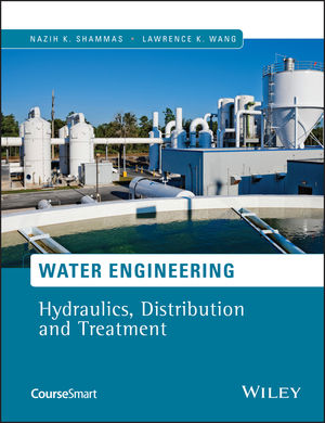 Water Engineering: Hydraulics, Distribution and Treatment (1119041929) cover image