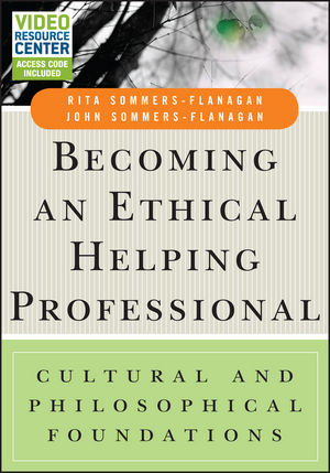 Becoming an Ethical Helping Professional: Cultural and Philosophical Foundations (1119087929) cover image