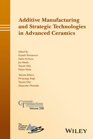 Additive Manufacturing and Strategic Technologies in Advanced Ceramics (1119236029) cover image