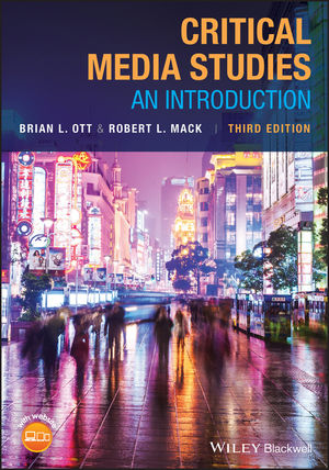 Critical Media Studies: An Introduction, 3rd Edition