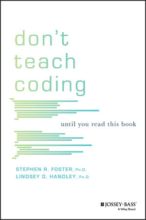 Don't Teach Coding: Until You Read This Book