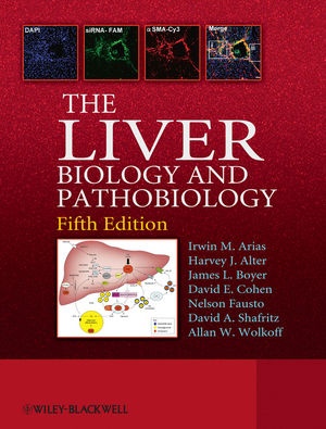 The Liver: Biology and Pathobiology, 5th Edition (1119964229) cover image