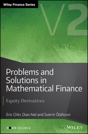 Problems and Solutions in Mathematical Finance: Equity Derivatives, Volume 2