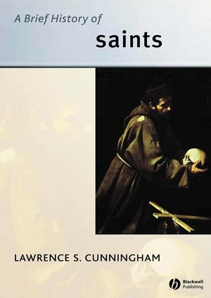 A Brief History of Saints (1405114029) cover image