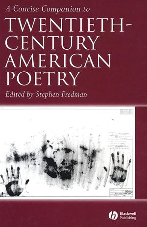 A Concise Companion to Twentieth-Century American Poetry