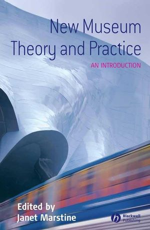 New Museum Theory and Practice: An Introduction (1405148829) cover image