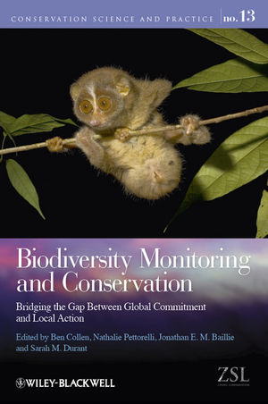 Biodiversity Monitoring and Conservation: Bridging the Gap Between Global Commitment and Local Action (1444332929) cover image