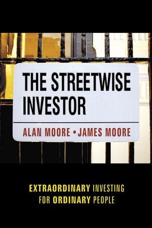 The Streetwise Investor: Extraordinary Investing for Ordinary People (1841125229) cover image