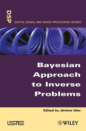 Bayesian Approach to Inverse Problems (1848210329) cover image