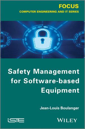 Safety Managementfor Software-based Equipment
