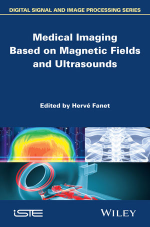 Medical Imaging Based on Magnetic Fields and Ultrasounds (1848215029) cover image