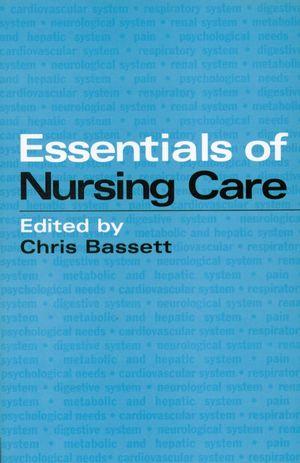 Essentials of Nursing Care