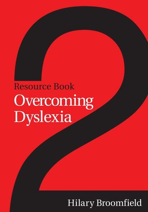 Overcoming Dyslexia: Resource Book 2