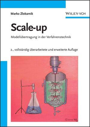 Scale-up: Modellübertragung in der Verfahrenstechnik, 2. Auflage (3527314229) cover image