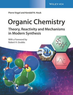 Organic Chemistry: Theory, Reactivity and Mechanisms in Modern Synthesis