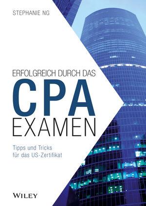 Der Weg zum CPA-Examen: Zulassung - US-Examen - Berufsausbildung in Europa