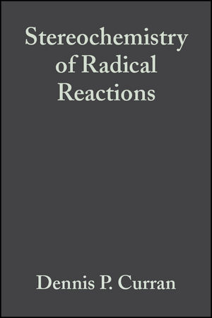 Stereochemistry of Radical Reactions: Concepts, Guidelines, and Synthetic Applications