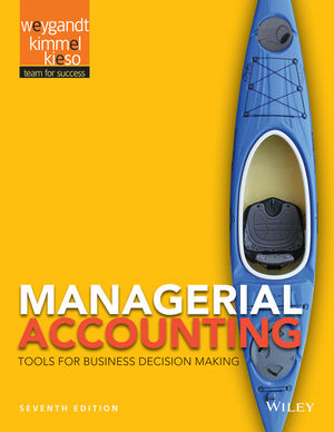 Wiley: Managerial Accounting: Tools for Business Decision Making ...