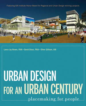 Urban Design for an Urban Century: Placemaking for People (047008782X) cover image