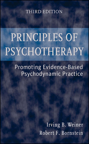 Principles of Psychotherapy: Promoting Evidence-Based Psychodynamic Practice, 3rd Edition (047043502X) cover image