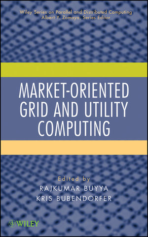 Market-Oriented Grid and Utility Computing (047045542X) cover image