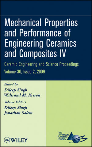 Mechanical Properties and Performance of Engineering Ceramics and Composites IV, Volume 30, Issue 2