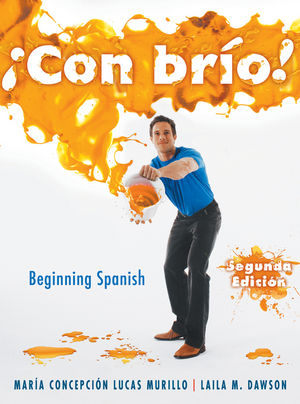 ¡Con brío! Beginning Spanish, 2nd Edition (047050062X) cover image