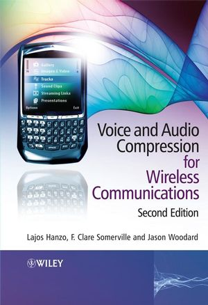Voice and Audio Compression for Wireless Communications, 2nd Edition (047051602X) cover image