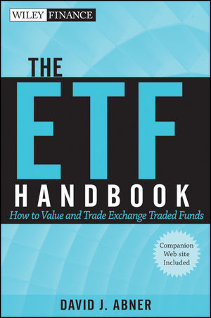 The ETF Handbook: How to Value and Trade Exchange Traded Funds, + website  (047055682X) cover image