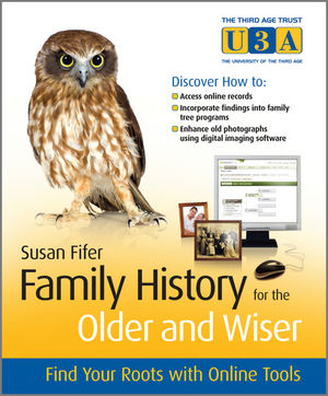 Family History for the Older and Wiser: Find Your Roots with Online Tools  (047068612X) cover image