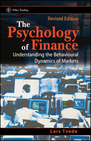 The Psychology of Finance: Understanding the Behavioural Dynamics of Markets, Revised Edition (047084342X) cover image