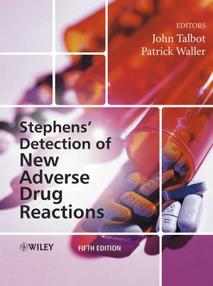 Stephens' Detection of New Adverse Drug Reactions, 5th Edition