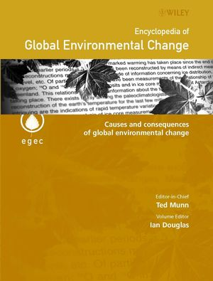 Encyclopedia of Global Environmental Change, Volume 3, Causes and Consequences of Global Environmental Change