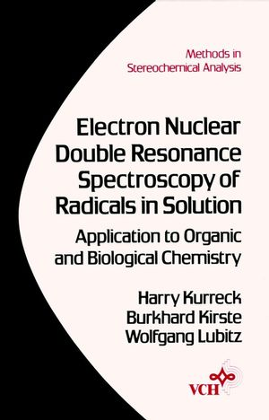 Electron Nuclear Double Resonance Spectroscopy of Radicals in Solution: Application to Organic and Biological Chemistry