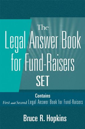 Legal Answer Book for Fund-Raisers Set, Set Contains: First and Second Legal Answer Books for Fund-Raisers�