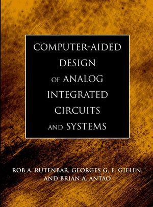 Computer-Aided Design of Analog Integrated Circuits and Systems (047122782X) cover image