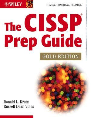 The CISSP Prep Guide, Gold Edition