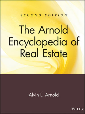 The Arnold Encyclopedia of Real Estate, 2nd Edition