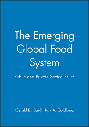 The Emerging Global Food System: Public and Private Sector Issues